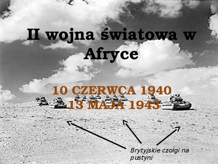 II Wojna Światowa w Afryce - Slajd 1