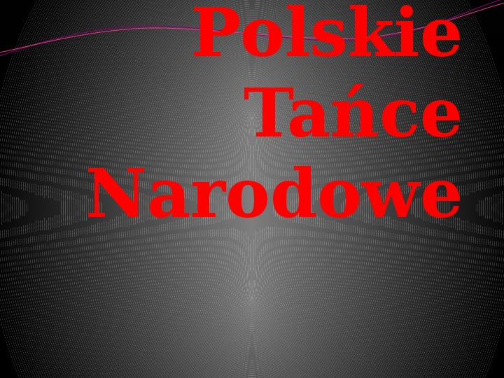Polskie tańce narodowe - Slajd 1