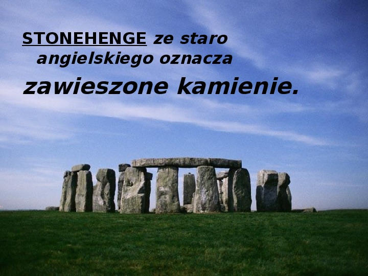 Tajemnica  Stonehenge - Slajd 2