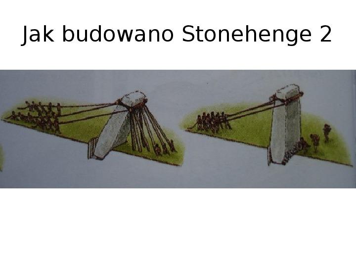 Tajemnica  Stonehenge - Slajd 22
