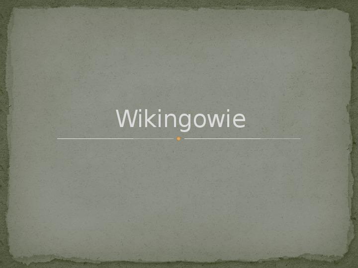 Wikingowie - Slajd 1