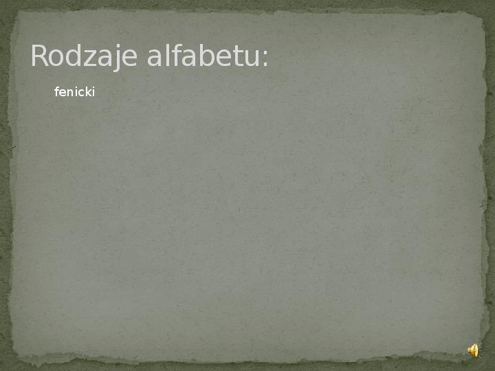 Od rysunków naskalnych do alfabetu - Slajd 6