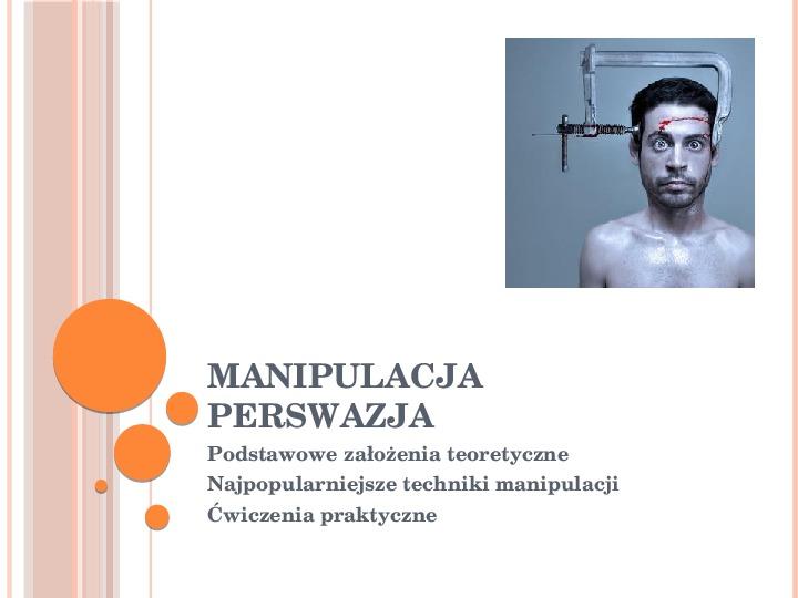 Manipulacja i perswazja - Slajd 1