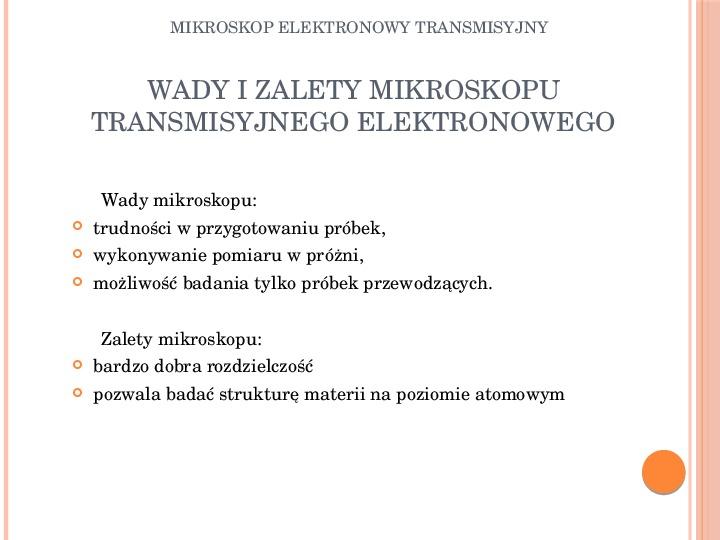 Mikroskop elektronowy transmisyjny - Slajd 16