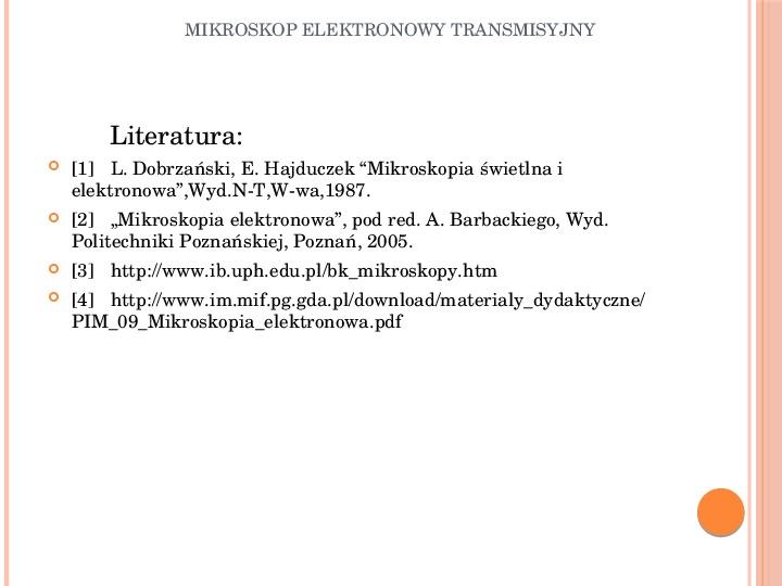 Mikroskop elektronowy transmisyjny - Slajd 18