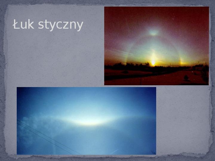 Zjawiska optyczne w przyrodzie - Slajd 15