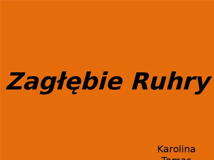 Zagłębie Ruhry - Slajd 1