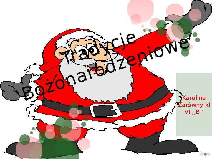Tradycje bożonarodzeniowe - Slajd 1