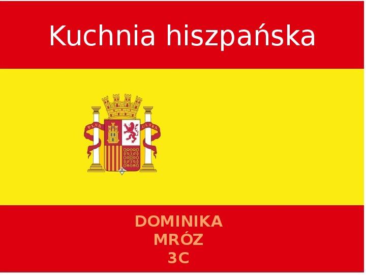 Kuchnia hiszpańska - Slajd 1