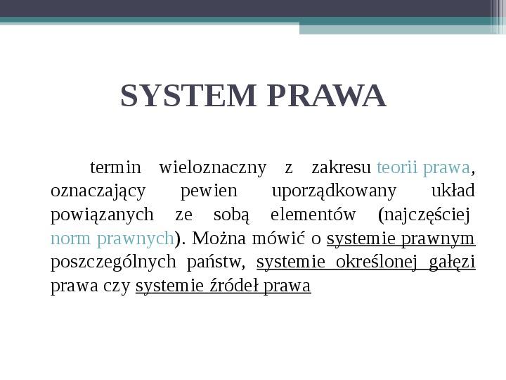 Prawo - definicja,funkcje, norma - Slajd 14