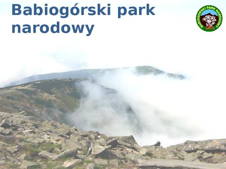 Babiogórski Park Narodowy - Slajd 0