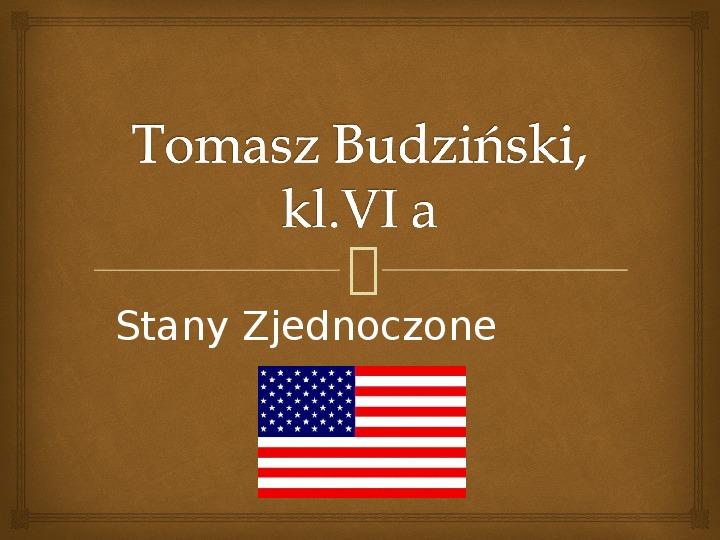 Stany Zjednoczone - Slajd 1