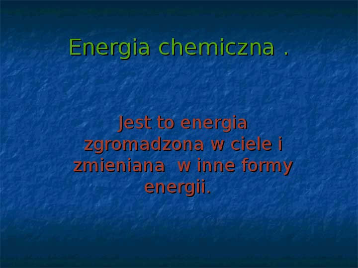 Rodzaje energii - Slajd 8