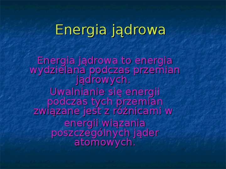 Rodzaje energii - Slajd 9