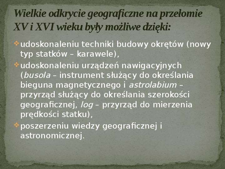 Wielkie odkrycia geograficzne na przełomie XV i XVI wieku - Slajd 2