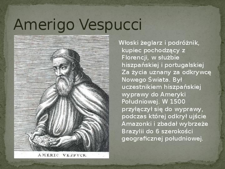 Wielkie odkrycia geograficzne na przełomie XV i XVI wieku - Slajd 7
