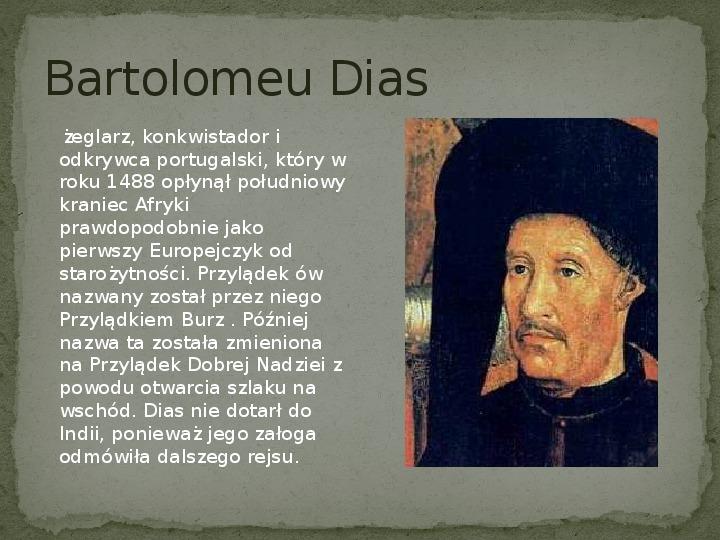 Wielkie odkrycia geograficzne na przełomie XV i XVI wieku - Slajd 9