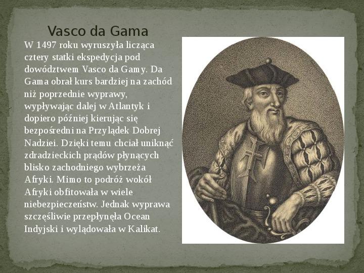 Wielkie odkrycia geograficzne na przełomie XV i XVI wieku - Slajd 12