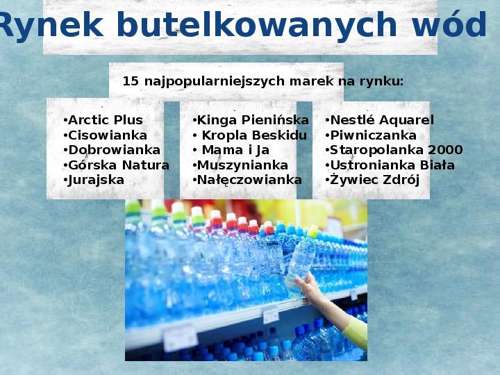 Rynek butelkowanych wód - Slajd 1