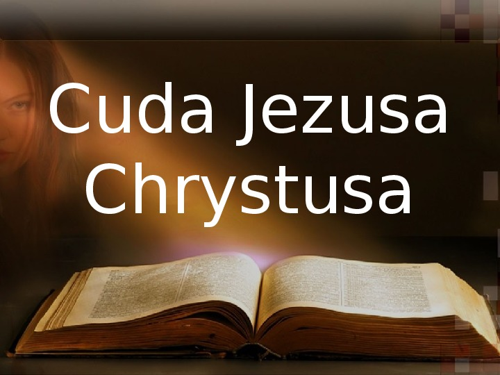 Cuda Jezusa Chrystusa - Slajd 1