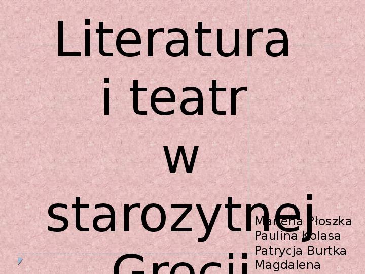 Literatura i teatr w starozytnej Grecji - Slajd 1