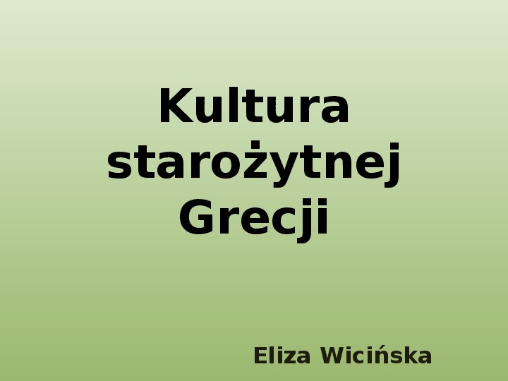 Kultura Grecji - Slajd 1