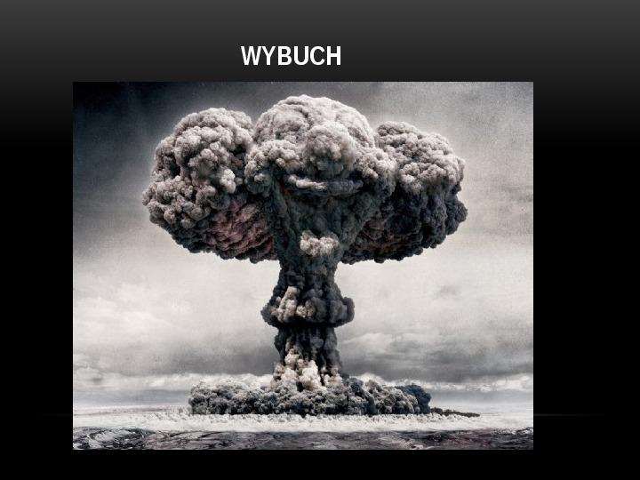 Broń jądrowa - Slajd 3
