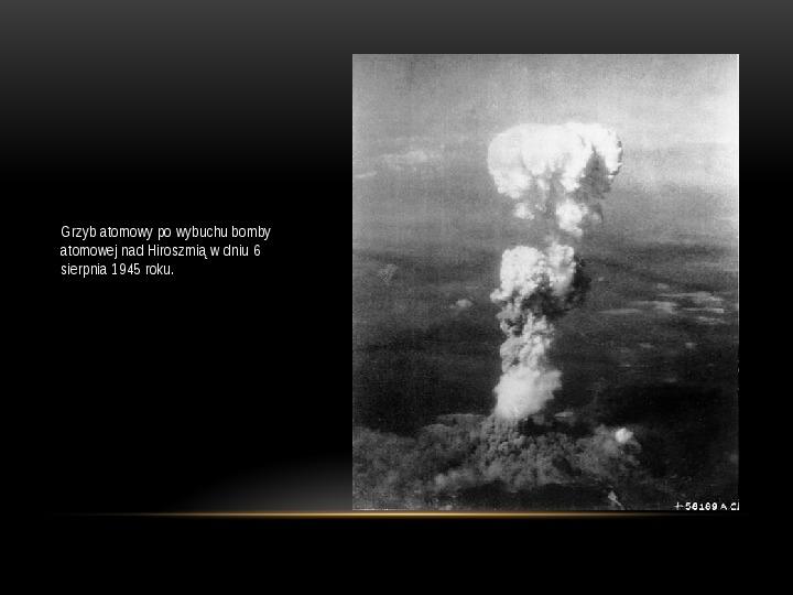 Broń jądrowa - Slajd 9