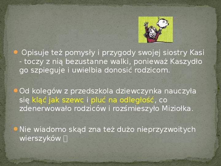 Dynastia Miziołków - Slajd 7