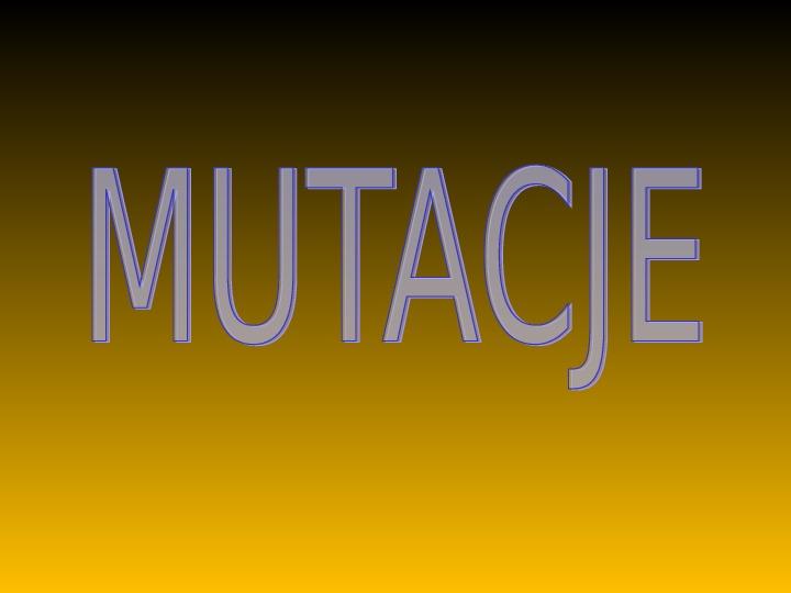 Mutacje - Slajd 1