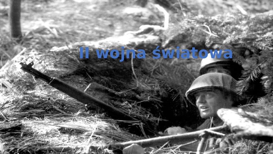 II wojna światowa - Slajd 1