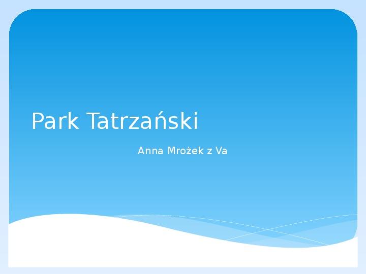 Park Tatrzański - Slajd 1
