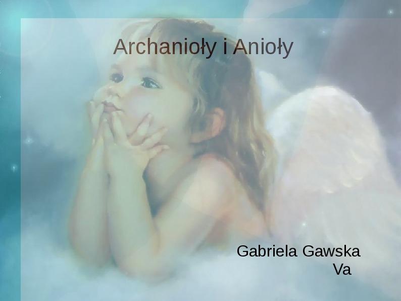 Achanioły i anioły - Slajd 1