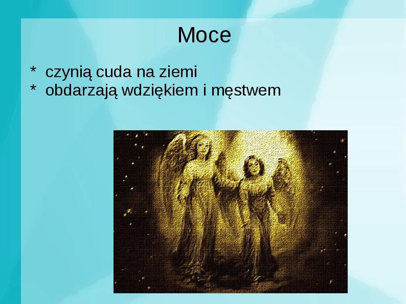 Achanioły i anioły - Slajd 13