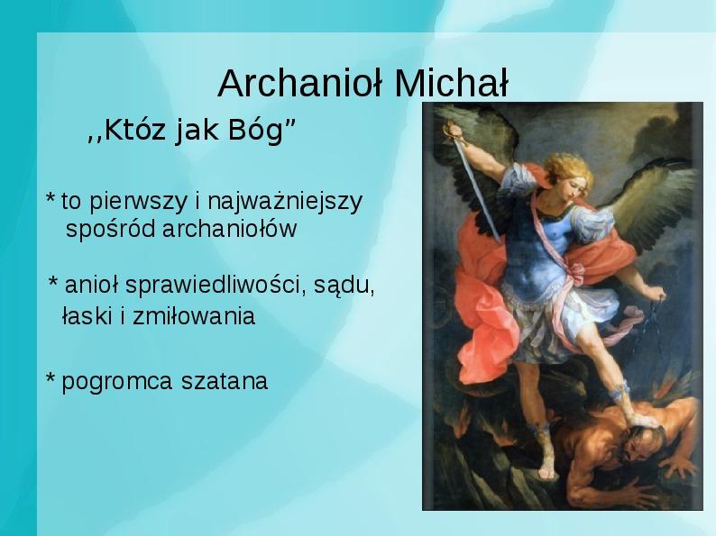 Achanioły i anioły - Slajd 18