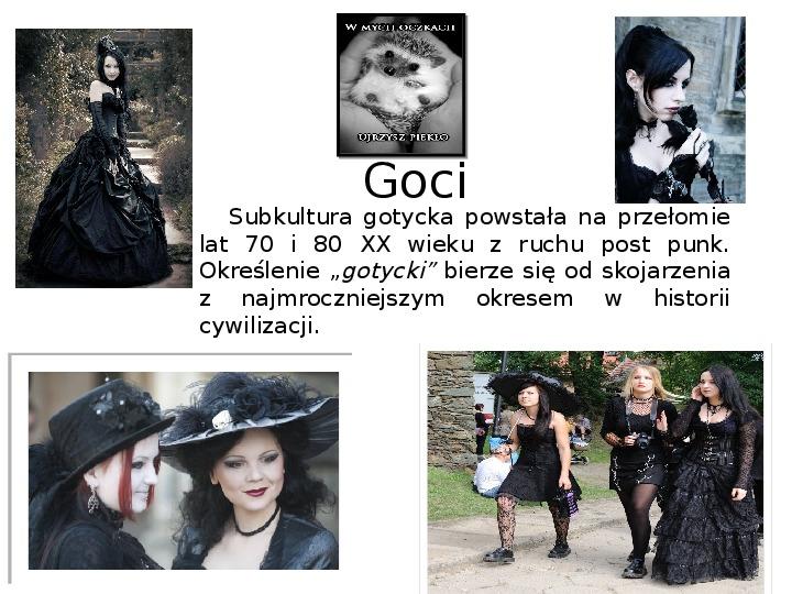 Subkultury - Skaterzy i Goci - Slajd 7