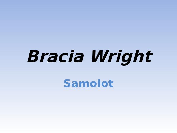 Bracia Wright Samolot - Slajd 1
