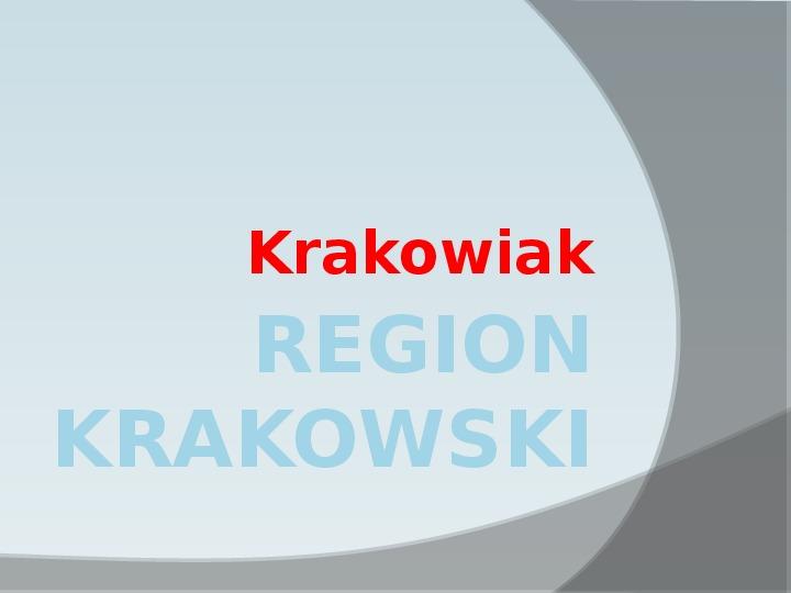 Region Krakowski - Slajd 1