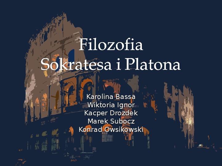 Filozofia Sokratesa i Platona - Slajd 1