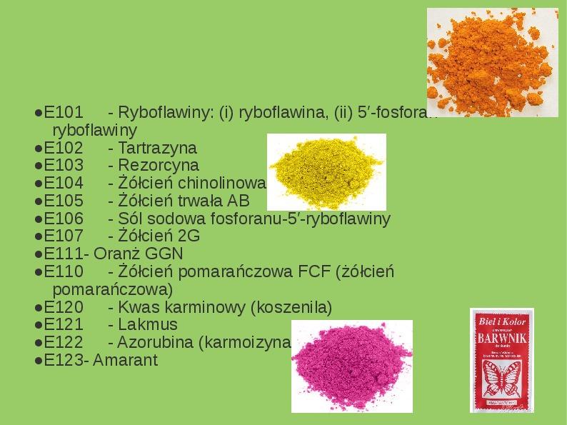Chemiczne dodatki do żywności - Slajd 5