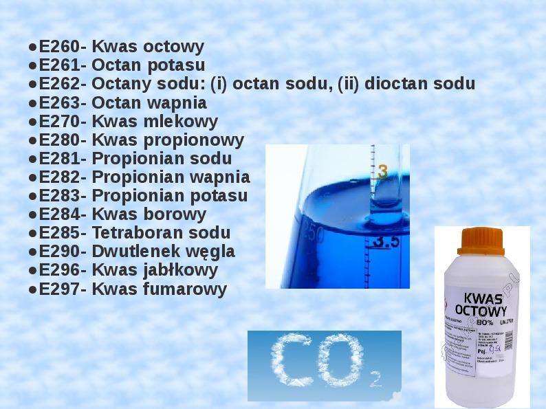 Chemiczne dodatki do żywności - Slajd 16
