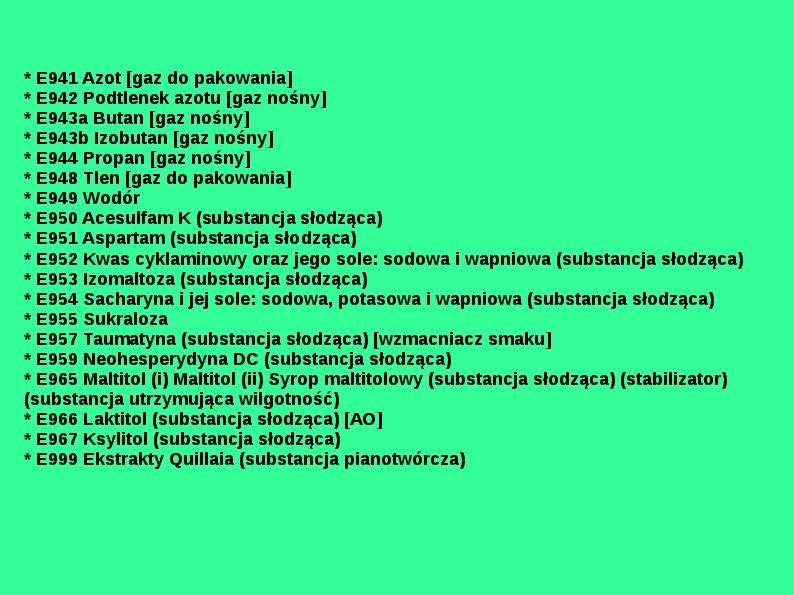 Chemiczne dodatki do żywności - Slajd 36