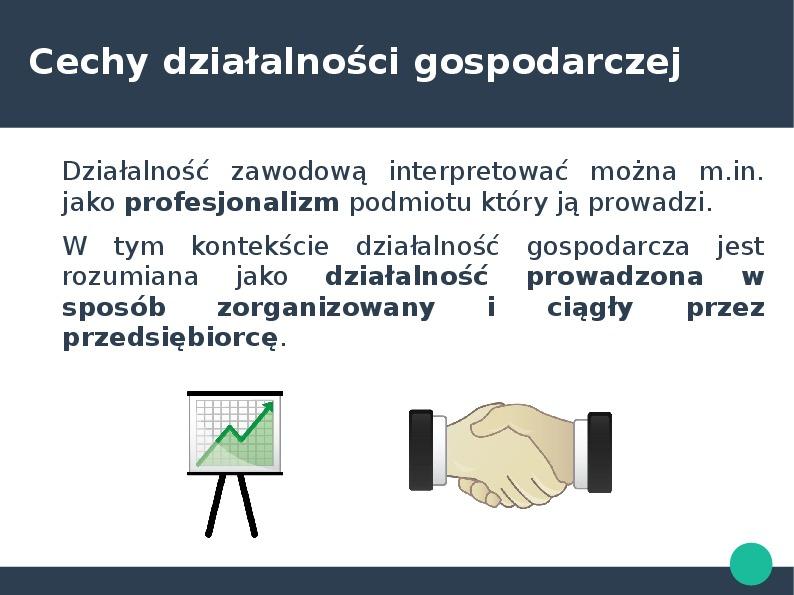 Przedsiębiorca w kontekście przedsiębiorstawa państwowego i działalności gospodarczej - Slajd 5