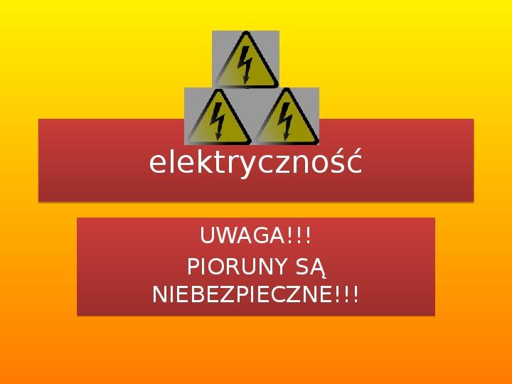 Elektryczość - Slajd 1