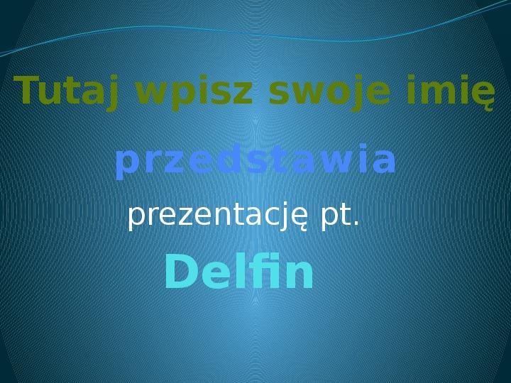 Delfin - Slajd 1