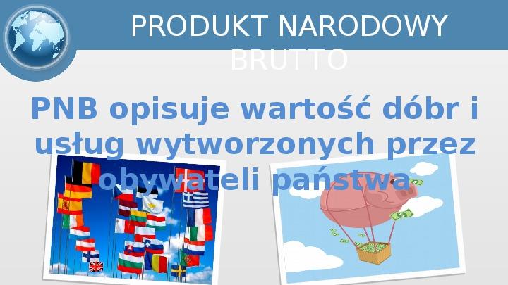 Mierniki makroekonomiczne - Slajd 15