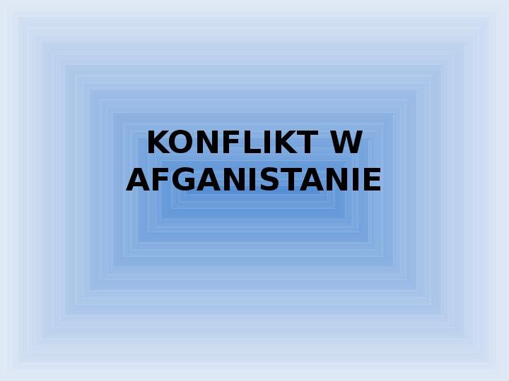 Konflikt w Afganistanie - Slajd 1