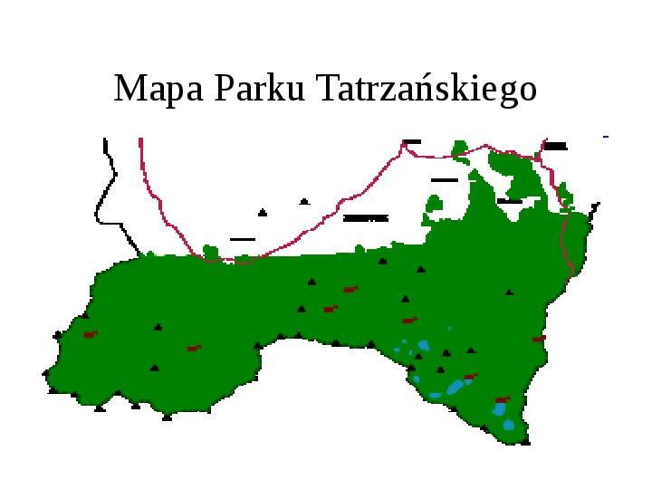 Tatrzański Park Narodowy - Slajd 1