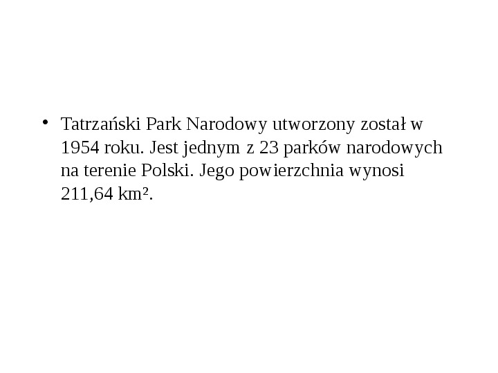 Tatrzański Park Narodowy - Slajd 2