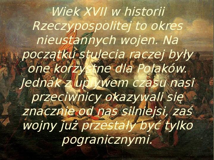 Wojny polsko-rosyjskie w XVII w. - Slajd 1
